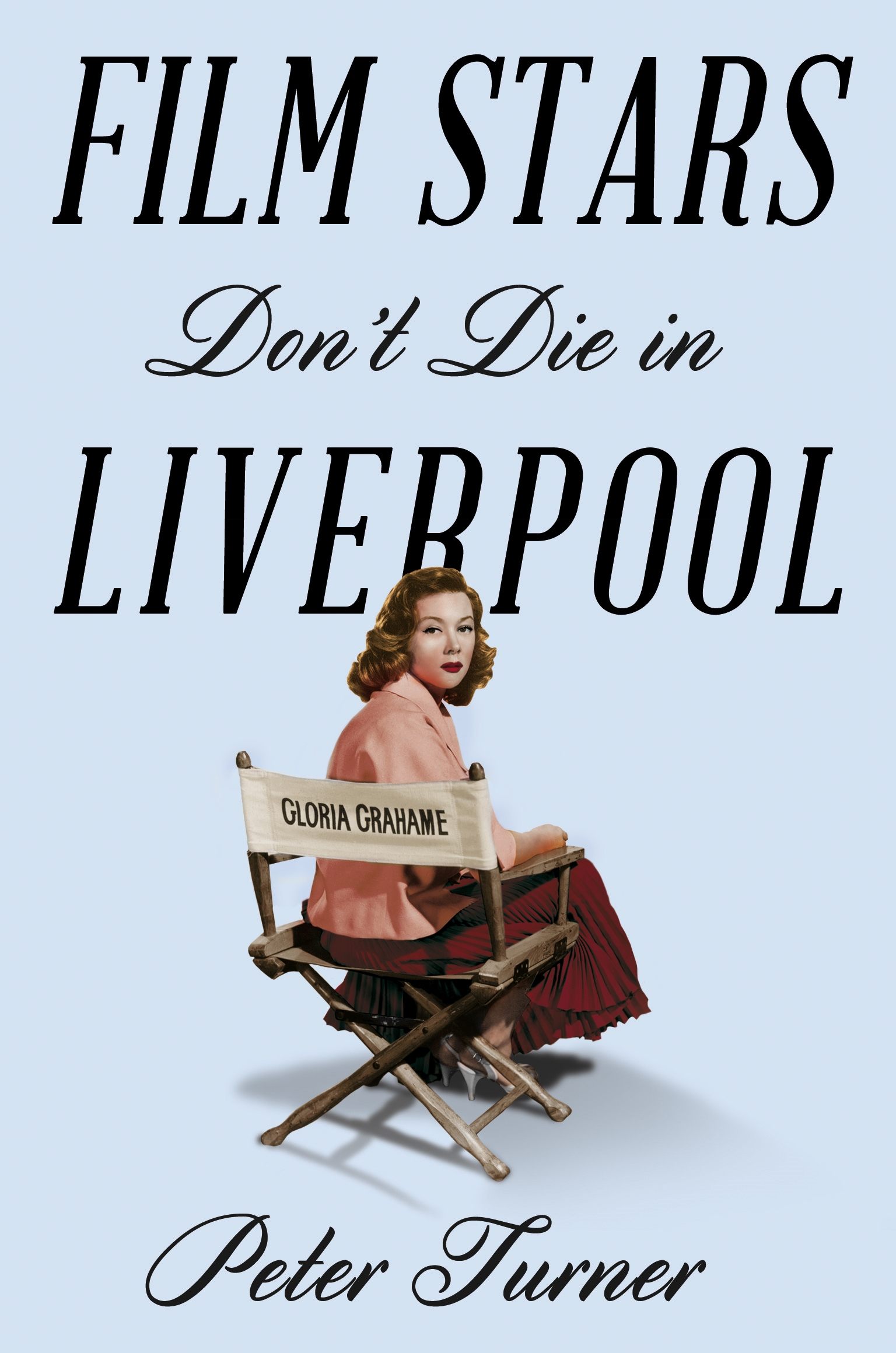 9781509818211Film Stars Don-t Die in Liverpool
